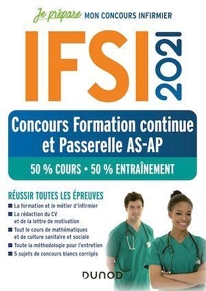 Je prépare ; IFSI ; concours formation continue et passerelle AS-AP ; 50% cours, 50% entraînement (édition 2021)