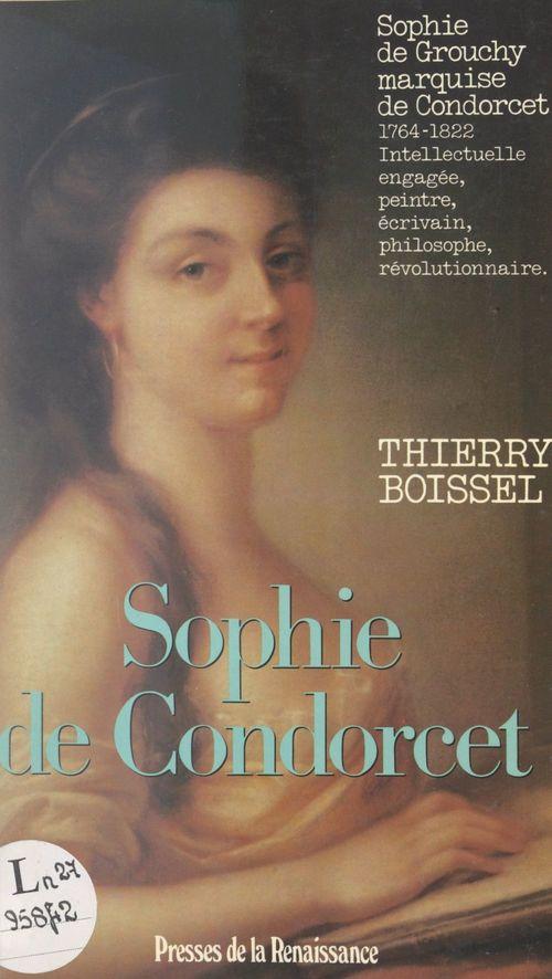 Sophie de Condorcet, femme des Lumières (1764-1822)