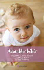 Vente Livre Numérique : Adorables bébés  - Catherine Spencer - Sandra Paul - Tessa Radley