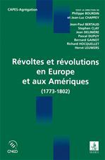 Révoltes et révolutions en Europe et aux Amériques (1773-1802)