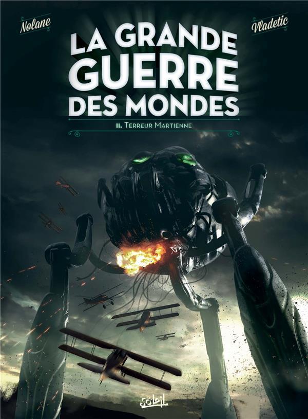 La grande guerre des mondes T.2 ; terreur martienne