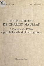 """Lettre inédite de Charles Maurras à l'auteur de l'ode """"Pour la bataille de l'intelligence""""  - Charles Maurras"""