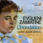 Vente AudioBook : L'inondation  - Evgueni Zamiatine