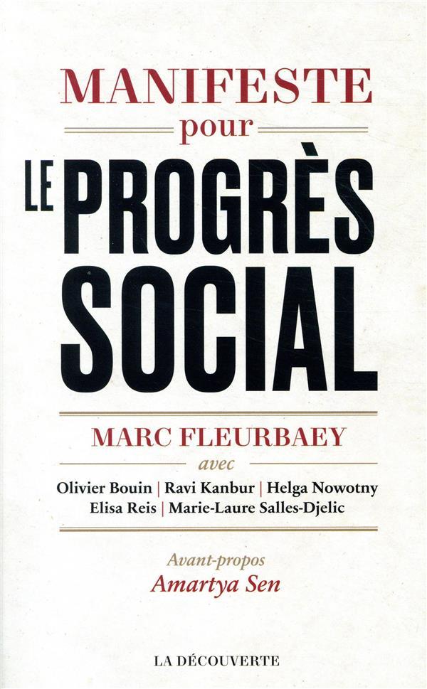 Manifeste pour le progrès social ; une meilleure société est possible