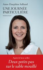Vente EBooks : Une journée particulière  - Anne-Dauphine Julliand