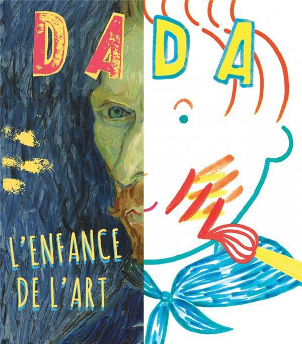Revue dada n.200 ; l'enfance de l'art