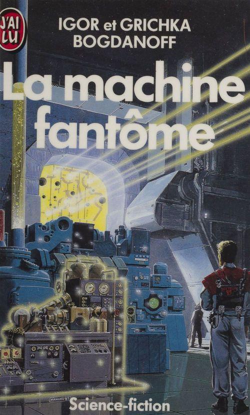 Machine fantome *** (la)
