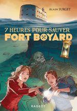 Vente Livre Numérique : 7 heures pour sauver Fort Boyard  - Alain Surget
