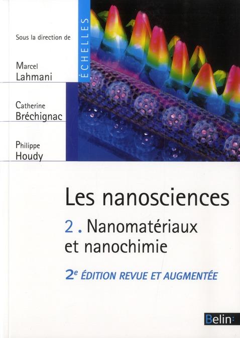 Les nanosciences t.2 ; nanomatériaux et nanochimie
