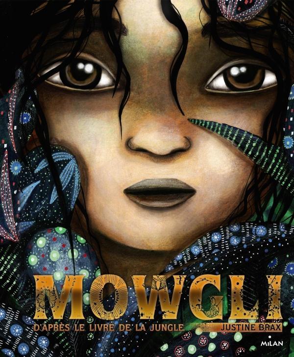 Mowgli ; d'après le livre de la jungle