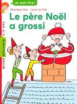 Vente EBooks : Le père Noël a grossi  - Véronique Itey