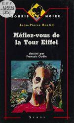 Vente Livre Numérique : Méfiez-vous de la tour Eiffel  - Jean-Pierre Bastid - J-P Bastide
