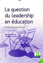 La question du leadership en éducation ; perspectives européennes