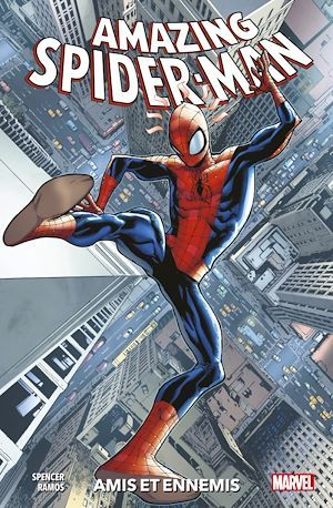 The amazing Spider-Man T.2 ; amis et ennemis