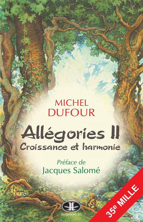 Allegories ii : croissance et harmonie