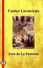 Vente Livre Numérique : Contes licencieux  - Jean (de) La Fontaine