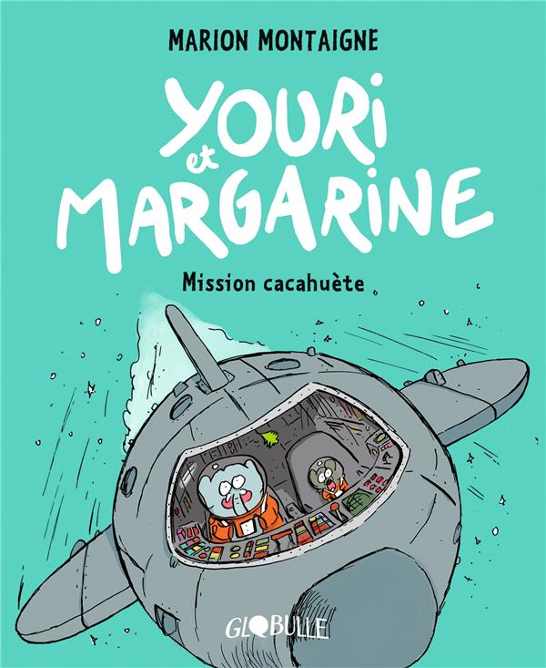 Youri et Margarine T.2 ; mission cacahuète