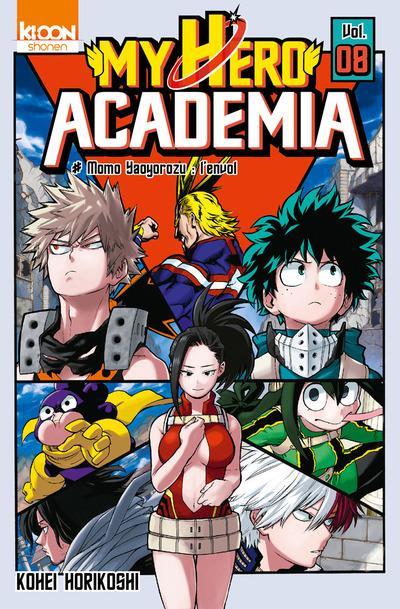 My hero Academia T.8 ; Momo Yaoyorozu : l'envol
