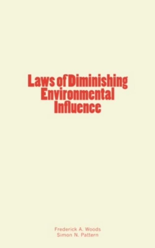 Laws of Diminishing Environmental Influence