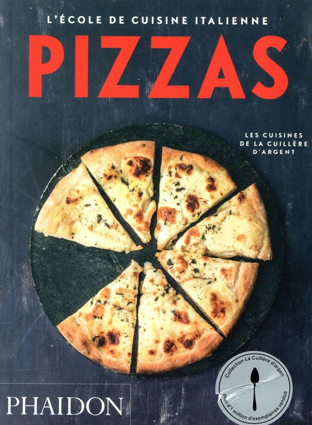 l'école de cuisine italienne ; pizzas