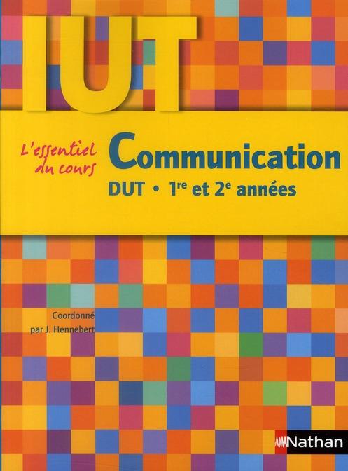 Communication ; DUT ; 1ère et 2e années (édition 2010)