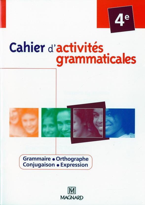 Cahier D'Activites Grammaticale ; 4eme