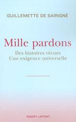 Mille pardons  - Guillemette de SAIRIGNÉ