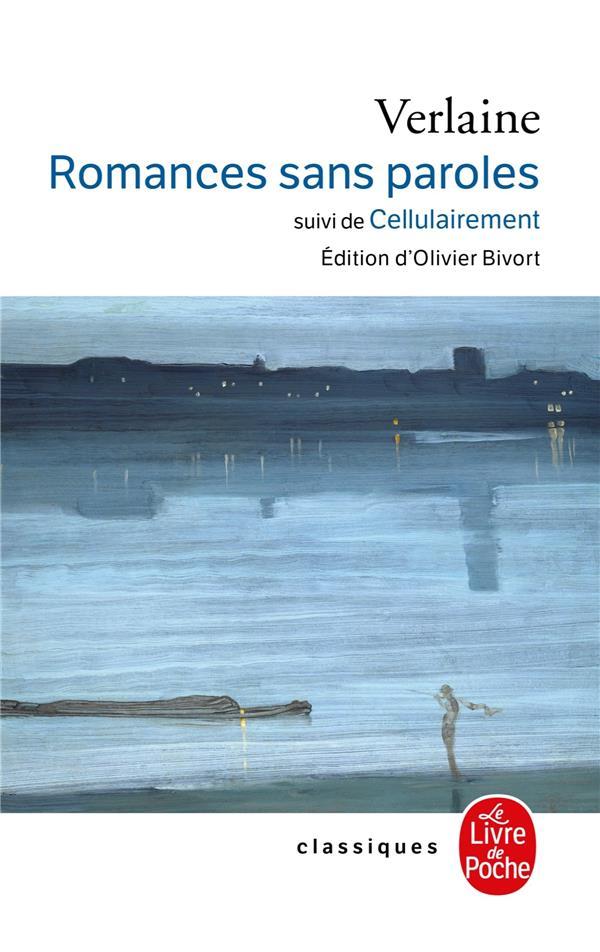 Romances Sans Paroles ; Cellulairement