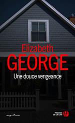 Vente Livre Numérique : Une douce vengeance  - Elizabeth George
