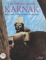 Vente Livre Numérique : Les bâtisseurs de Karnak  - Jean-Claude Golvin - Jean-Claude Goyon