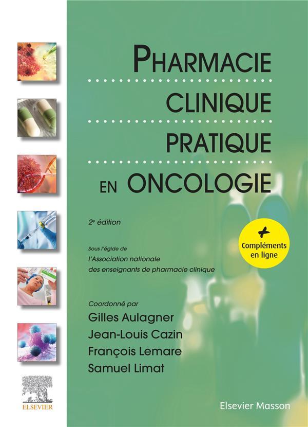 Pharmacie clinique pratique en oncologie (2e édition)