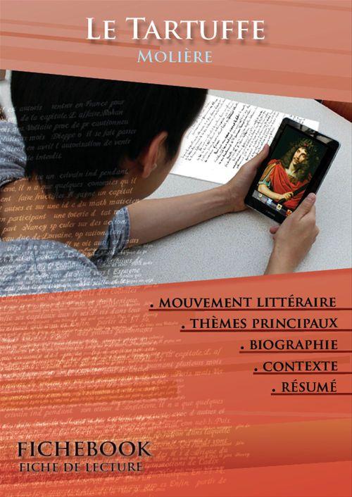 Fiche de lecture Le Tartuffe - Résumé détaillé et analyse littéraire de référence