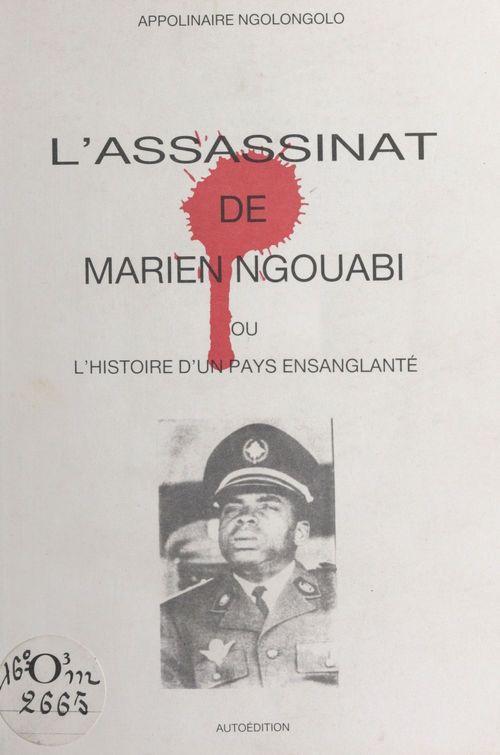 L'Assassinat de Marien Ngouabi
