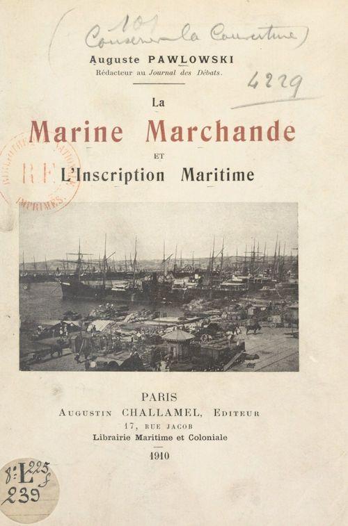 La Marine marchande et l'inscription maritime