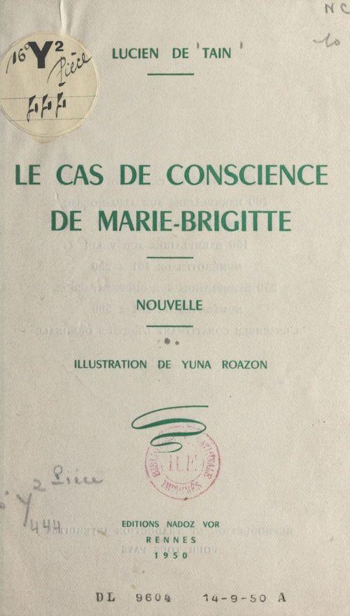 Le cas de conscience de Marie-Brigitte