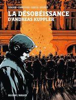 Vente Livre Numérique : La Désobéissance d'Andreas Kuppler  - Corbeyran