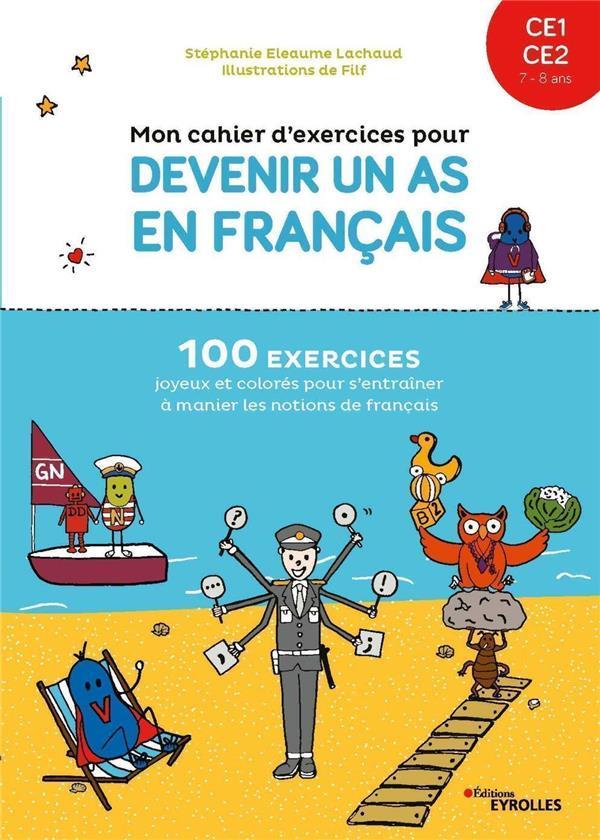 mon cahier d'exercices pour devenir un as en français CE1-CE2 : 7/8 ans (édition 2021)