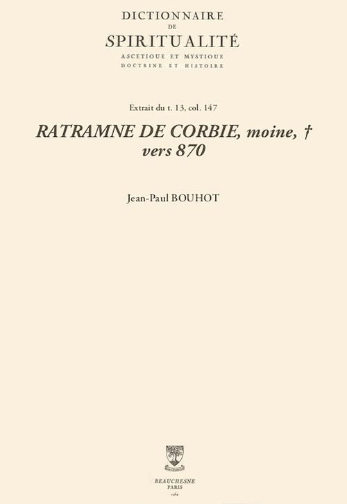 RATRAMNE DE CORBIE, moine, + vers 870  - Jean-Paul Bouhot