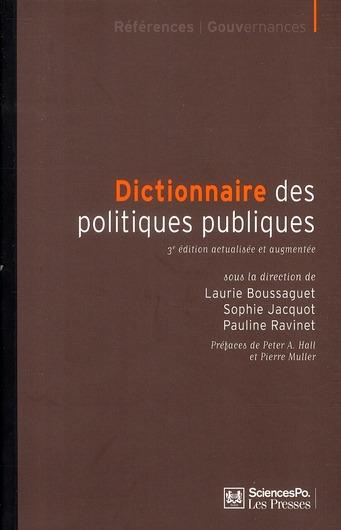 Dictionnaire Des Politiques Publiques (3e Edition)