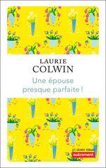 Vente Livre Numérique : Une épouse presque parfaite!  - Laurie Colwin
