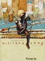 Couverture de Kililana Song (Tome 1-Premiere Partie)