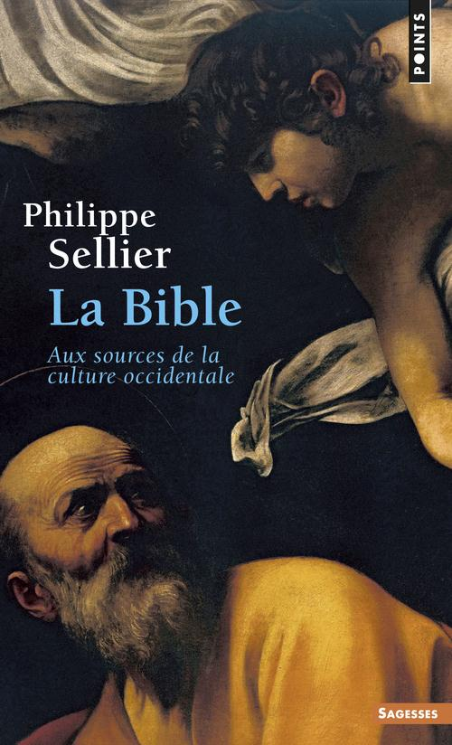 La Bible ; Aux Sources De La Culture Occidentale