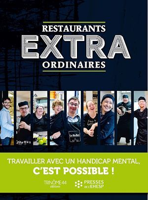 Restaurants extraordinaires  - Trinome 44  - Association Trinôme 44