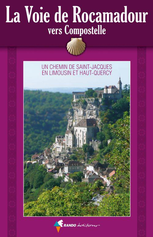 la voie de Rocamadour en Limousin et Haut-Quercy