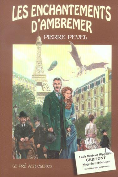 Le Paris des merveilles T.1 ; les enchantements d'Ambremer