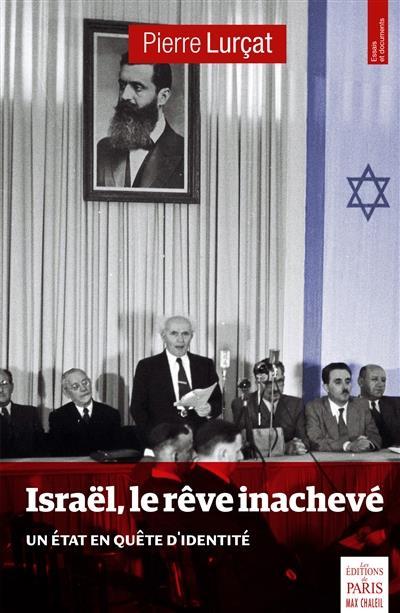 Israël, le rêve inachevé