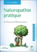 Vente Livre Numérique : Naturopathie pratique (nouvelle édition)  - Daniel Kieffer