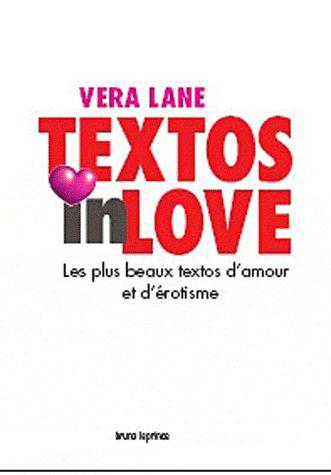 textos in love ; les plus beaux textos d'amour et d'érotisme