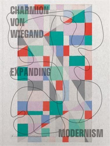 Charmion von wiegand: colouring modernism