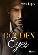 Golden eyes  - Sylvie Lopez